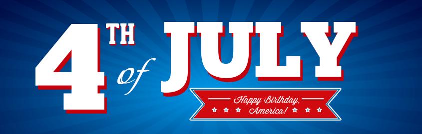4th of July. Happy Birthday America!